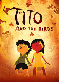 Watch Tito and the Birds 2019 movie online, Download Tito and the Birds 2019 movie