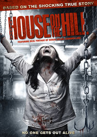 Watch House on the Hill 2015 movie online, Download House on the Hill 2015 movie
