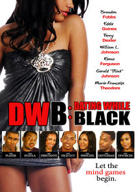 Watch DWB: Dating While Black 2018 movie online, Download DWB: Dating While Black 2018 movie