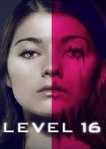 Watch Level 16 2019 movie online, Download Level 16 2019 movie