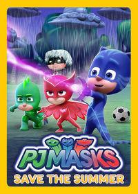 Watch PJ Masks: Save the Summer 2018 movie online, Download PJ Masks: Save the Summer 2018 movie