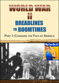 Watch World War II Breadlines to Boomtimes – Vol. 1: Changing the Face of America 2013 movie online, Download World War II Breadlines to Boomtimes – Vol. 1: Changing the Face of America 2013 movie