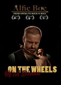 Watch Alfie Boe: On The Wheels of A Dream 2017 movie online, Download Alfie Boe: On The Wheels of A Dream 2017 movie