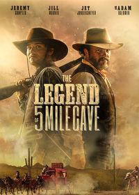 Watch Legend of 5 Mile Cave 2019 movie online, Download Legend of 5 Mile Cave 2019 movie