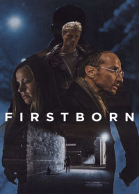 Watch Firstborn 2019 movie online, Download Firstborn 2019 movie