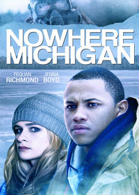Watch Nowhere Michigan 2019 movie online, Download Nowhere Michigan 2019 movie