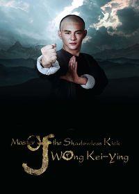 Watch Master of the Shadowless Kick: Wong Kei-Ying 2016 movie online, Download Master of the Shadowless Kick: Wong Kei-Ying 2016 movie