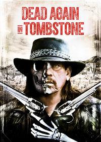 Watch Dead Again in Tombstone 2017 movie online, Download Dead Again in Tombstone 2017 movie