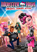 Watch Monster High: Frights, Camera, Action! 2014 movie online, Download Monster High: Frights, Camera, Action! 2014 movie