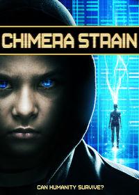 Watch Chimera Strain 2019 movie online, Download Chimera Strain 2019 movie