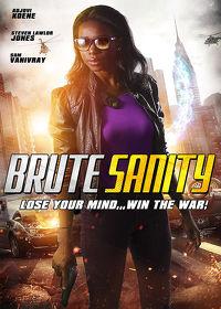 Watch Brute Sanity 2019 movie online, Download Brute Sanity 2019 movie