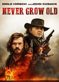 Watch Never Grow Old 2019 movie online, Download Never Grow Old 2019 movie