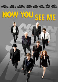 Watch Now You See Me 2013 movie online, Download Now You See Me 2013 movie