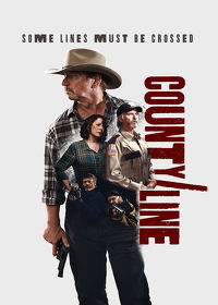 Watch County Line 2017 movie online, Download County Line 2017 movie