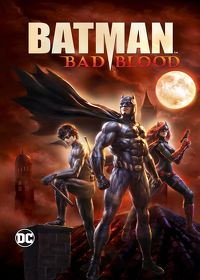 Watch Batman: Bad Blood 2016 movie online, Download Batman: Bad Blood 2016 movie