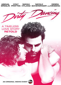 Watch Dirty Dancing: Television Special 2017 movie online, Download Dirty Dancing: Television Special 2017 movie