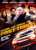 Watch Born to Race: Fast Track 2014 movie online, Download Born to Race: Fast Track 2014 movie