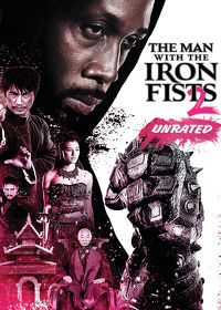 Watch The Man With The Iron Fists 2 (Unrated) 2015 movie online, Download The Man With The Iron Fists 2 (Unrated) 2015 movie