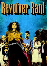Watch Revolver Rani 2014 movie online, Download Revolver Rani 2014 movie