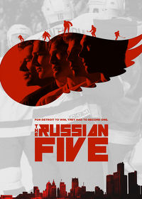 Watch The Russian Five 2019 movie online, Download The Russian Five 2019 movie