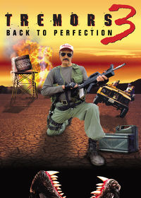 Watch Tremors 3: Back to Perfection 2002 movie online, Download Tremors 3: Back to Perfection 2002 movie