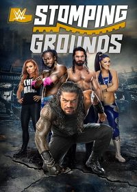 Watch WWE: Stomping Grounds 2019 2019 movie online, Download WWE: Stomping Grounds 2019 2019 movie