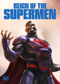 Watch Reign of the Supermen 2018 movie online, Download Reign of the Supermen 2018 movie