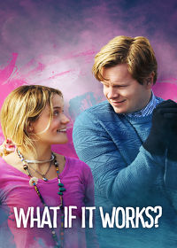Watch What If It Works? 2018 movie online, Download What If It Works? 2018 movie