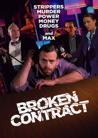 Watch Broken Contract 2018 movie online, Download Broken Contract 2018 movie