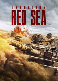Watch Operation Red Sea 2018 movie online, Download Operation Red Sea 2018 movie