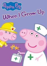 Watch Peppa Pig - When I Grow Up 2019 movie online, Download Peppa Pig - When I Grow Up 2019 movie