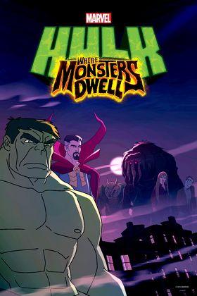 Marvel?s Hulk: Where  Monsters Dwell