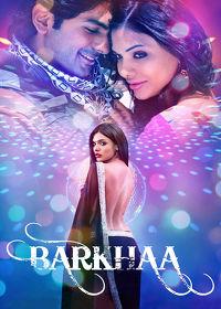 Watch Barkhaa 2015 movie online, Download Barkhaa 2015 movie