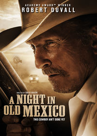 Watch A Night in Old Mexico 2014 movie online, Download A Night in Old Mexico 2014 movie