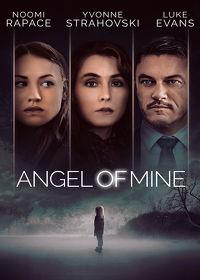Watch Angel of Mine 2019 movie online, Download Angel of Mine 2019 movie