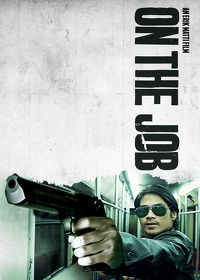 Watch On The Job 2013 movie online, Download On The Job 2013 movie