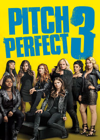 Watch Pitch Perfect 3 2017 movie online, Download Pitch Perfect 3 2017 movie