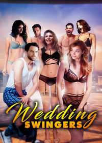 Watch Wedding Swingers 2018 movie online, Download Wedding Swingers 2018 movie