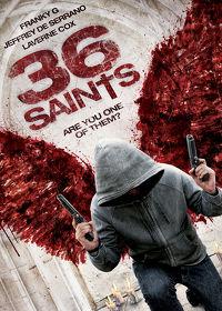 Watch 36 Saints 2013 movie online, Download 36 Saints 2013 movie