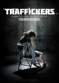 Watch Traffickers 2014 movie online, Download Traffickers 2014 movie
