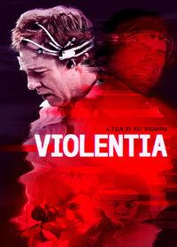 Watch Violentia 2019 movie online, Download Violentia 2019 movie