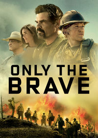 Watch Only the Brave 2017 movie online, Download Only the Brave 2017 movie