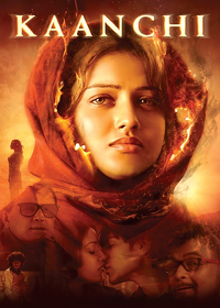 Watch Kaanchi 2014 movie online, Download Kaanchi 2014 movie