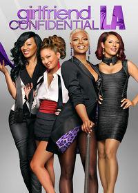 Watch Girlfriend Confidential, LA: Season 1  movie online, Download Girlfriend Confidential, LA: Season 1  movie