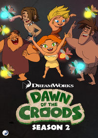 Watch Dawn of the Croods: Season 2  movie online, Download Dawn of the Croods: Season 2  movie