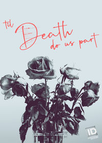 Watch Til Death Do Us Part: Season 1  movie online, Download Til Death Do Us Part: Season 1  movie