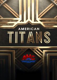 Watch American Titans: Season 1  movie online, Download American Titans: Season 1  movie