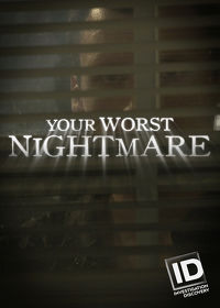 Watch Your Worst Nightmare: Season 4  movie online, Download Your Worst Nightmare: Season 4  movie