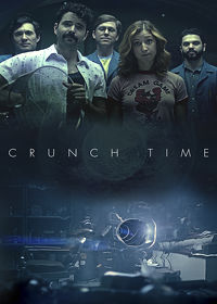 Watch Crunch Time: Season 1  movie online, Download Crunch Time: Season 1  movie