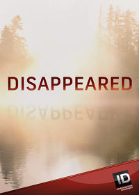 Watch Disappeared: Season 7  movie online, Download Disappeared: Season 7  movie